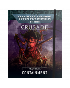 Warhammer 40K Crusade Mission Pack: Containment (Eng)