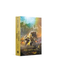 Black Library: Horus Heresy: Seige Of Terra: The First Wall