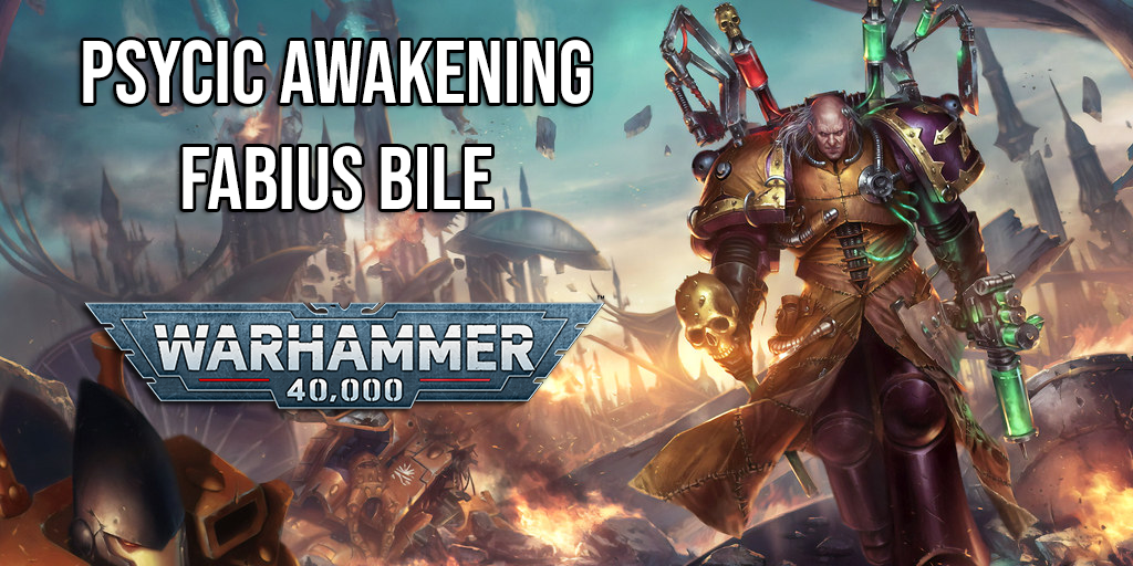 Warhammer 40k 40,000 Psycic Awakening Fabius Bile Pre Order